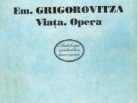 Un scriitor de acum o sută de ani – Emanuil Grigorovitza