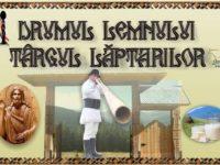 """""""Drumul Lemnului"""" şi """"Târgul Lăptarilor"""", duminică, la Câmpulung Moldovenesc"""