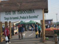 """Târgul de Toamnă """"Produs în Bucovina"""" s-a deschis cu fanfară"""