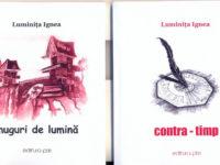 Dublu debut editorial Luminiţa Ignea