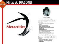 """Criticul literar Mircea A. Diaconu, cu """"Metacritice"""", nominalizat la Premiile USR pentru anul 2018"""