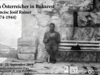"""Expoziţia """"Un austriac la Bucureşti: Francisc Josif Rainer"""" se deschide la Viena"""