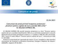 """Comunicat de presă privind începerea proiectului """"Granturi pentru capital de lucru acordat IMM-urilor"""" SC DELEGO EXPRESS SRL"""