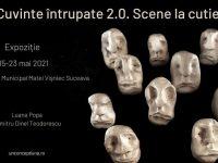 """""""Cuvinte întrupate 2.0. Scene la cutie. Extrase din universul dramaturgic al lui Matei Vişniec"""""""