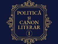 """""""Politică şi canon literar"""""""